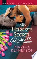 The Heiress S Secret Romance