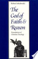 The God Of Faith And Reason