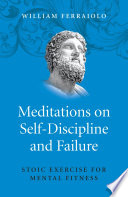 Meditations on Self Discipline and Failure
