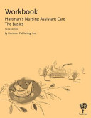Workbook to Hartman s Nursing Assistant Care