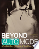 Beyond Auto Mode