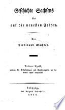 Geschichte Sachsens bis auf die neuesten Zeiten