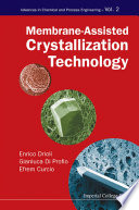 Membrane assisted Crystallization Technology