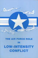 Book The Air Force role in low-intensity conflict