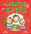 Mince Spies : the supermarkets? santa sends his mince spies...