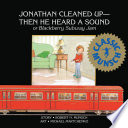 Jonathan Cleaned Up Then He Heard A Sound
