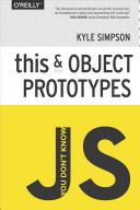 You Don't Know JS: This and Object Prototypes