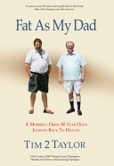 Fat As My Dad