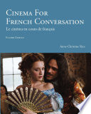 Cinema for French Conversation Into A French Language Course Each Chapter
