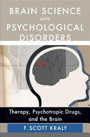 Brain Science And Psychological Disorders