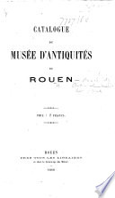 Catalogue du Musée départemental d'Antiquités de Rouen