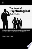 The Book of Psychological Games.