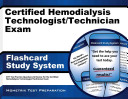 Certified Hemodialysis Technologist Technician Exam Flashcard Study System