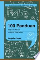100 Panduan bagi Guru Pelatih
