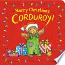 Merry Christmas, Corduroy!