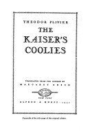 The Kaiser s Coolies
