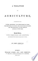 A Treatise on Agriculture     Second edition  with     additions