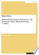 Marktmachtmissbrauch  Preisniveau   Fall Stadtwerke Mainz  Bundeskartellamt 11 38 01