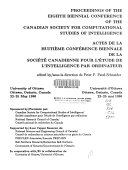 Proceedings of the eighth biennial conference of the Canadian Society for Computational Studies of Intelligence  University of Ottawa  Ottawa  Ontario  Canada 22 25 May 1990