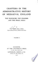 Chapters in the Administrative History of Mediaeval England