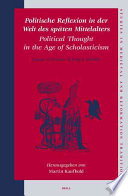 Political Thought in the Age of Scholasticism
