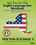 New York Test Prep English Language Arts Workbook  New York Ela  Grade 3