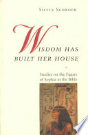 Wisdom Has Built Her House