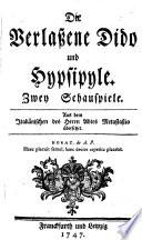 Die Verla  ene Dido und Hypsipyle