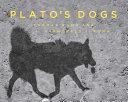 Plato s Dogs