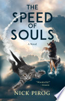 The Speed Of Souls A Novel For Dog Lovers