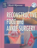 Reconstructive Foot And Ankle Surgery