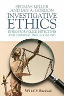 Investigative Ethics