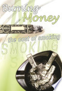 Burning Money The Cost Of Smoking