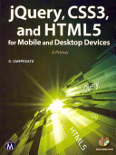 JQuery  CSS3  and HTML5 for Mobile and Desktop Devices
