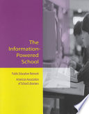 The Information powered School