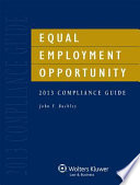 Equal Employment Opportunity Compliance Guide  2013 Edition