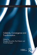 Celebrity  Convergence and Transformation