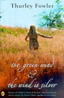 The Green Wind The Wind Is Silver