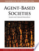 Handbook of Research on Agent Based Societies  Social and Cultural Interactions