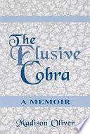 The Elusive Cobra