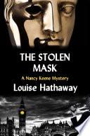 The Stolen Mask  A Nancy Keene Mystery