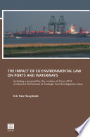 The Impact of EU Environmental Law on Waterways and Ports