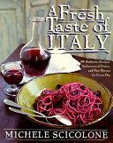 A Fresh Taste Of Italy