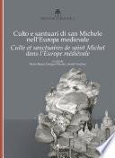 Culte et sanctuaires de saint Michel dans l Europe m  di  vale
