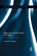 Sophocles and the Politics of Tragedy Book