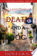 Death And A Dog A Lacey Doyle Cozy Mystery Book 2
