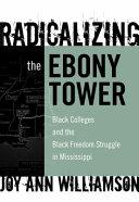 Radicalizing the ebony tower