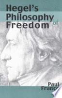 Hegel s Philosophy of Freedom