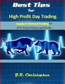 Best Tips for High Profit Day Trading