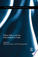 Public Policy and the Neo Weberian State